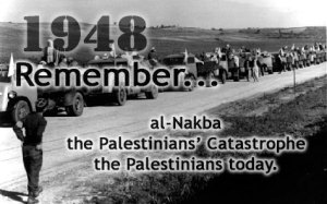 1948 – the root of Palestinian hatred of Israel.